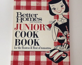 Better Homes and Gardens Junior Cookbook 1963 Kid's Cook Book Vintage Cooking with Kids
