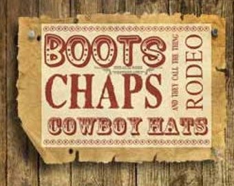 Rodeo Printable. Boots. Chaps. Cowboys. Hats. Country Music. Lyrics. Yeehaw. Rustic. Wall Art. Home Decor. Man Cave. Garage Art. Barn Art.