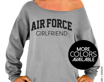 Air Force Girlfriend Sweatshirt - Gray Slouchy Oversized Sweatshirt - Black and Pink Ink Available