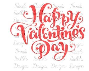 Script Happy Valentine's Day SVG, Silhouette or Cricut Download