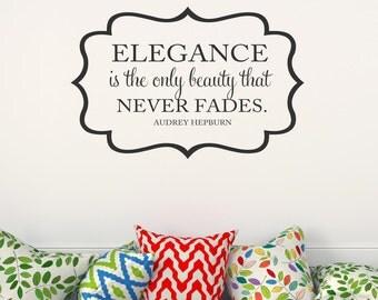 Elegance is the only beauty that never fades Wall Decal Audrey Hepburn Quote Wall Decal Hepburn Vinyl Lettering Hepburn Vinyl Wall Art