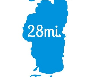 Car decal Skate the Lake Tahoe marathon run bike skate skateboard 28 mile or 13.1 or any other you personalize to your best