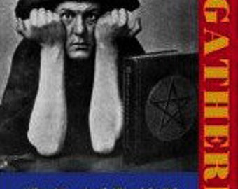 Aleister Crowley the MEGATHERION: The Magickal World of Aleister Crowley -- By Francis King / Occult Biography