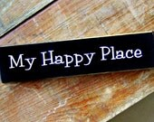 Wood Sign My Happy Place