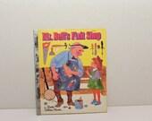 Mr. Bell's Fixit Shop  (1981) Little Golden Book