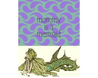 "Mermaid Image ""Mommy Is A Mermaid"" Poster. Mermaid Wisdom Dream Image, Word Art Image, Wall Décor, Kids Nursery Room Decor, Home Décor"