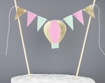 Hot Air Balloon Cake Bunting Banner, Pink Mint and Gold Birthday Cake Topper, Up Up and Away Party Decoration, Custom Colors Available