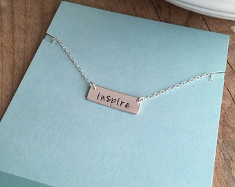 inspire - - Hand Stamped Necklace - - Sterling Silver Necklace