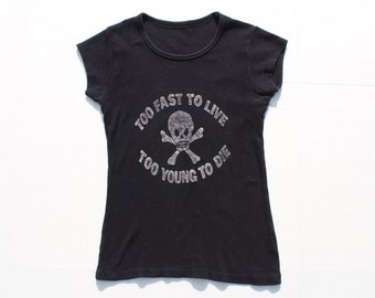 Punk Tshirt - Black fitted tee Vivienne westwood  Too Fast To Live Too Young to Die-Vintage Seditionaries Skull - petite XS small 32