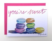 You're sweet greeting card macarons hand lettering valentine