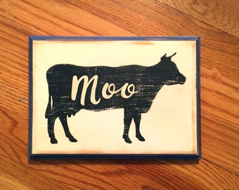 "Cow ""Moo"" sign/hand painted sign/folk art sign/farmhouse sign/kitchen art/distressed wooden sign/vintage style sign"