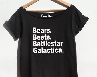 TV show t shirt Bears Beets Battlestar Galactica Humor shirt girls and women cotton top Schrute Farm Beets By FavoriTee