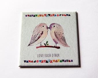 Love Each Other magnet, Magnet, Fridge magnet, Bird magnet, Two Birds, Stocking stuffer, Gift for Newlyweds, Love (5798)