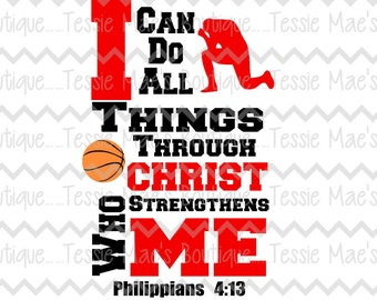 I Can Do All Things Basketball, SVG, EPS, DXF, Instant Download, Digital Design, Religious Shirt, Boys Shirt, Basketball Shirt