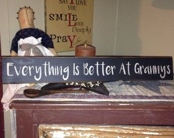 Customizable Everything is Better at Granny's Gigi's Handcrafted Sign