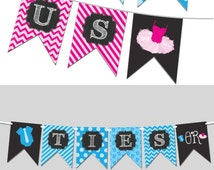 Ties or Tutus Gender Reveal Banner - Printable Banner PDF - DIY Printable Banner - Instant Download