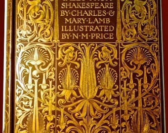 SHAKESPEARE, gilded, embossed, poems, writings, Tales from Shakespeare by Charles and Mary Lamb Illustrations by N.M.Price