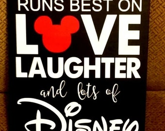 """Disney, Disney wood sign, This House runs best on Love Laughter and lots of Disney, Disney decor, Sized 9""""x12"""", wood sign, Home decor"""