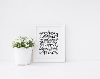 """INSTANT DOWNLOAD 8X10"""" Printable digital art file """"You are my sunshine, my only sunshine"""" Black and white nursery art - Shower gift- SKU:026"""