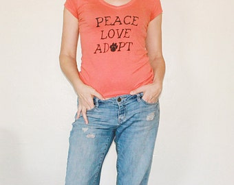 Dog / Cat Rescue T-Shirt Women - Peace Love Adopt - ON SALE - Size Small left