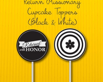 Return Missionary Printable Cupcake Toppers in black and white