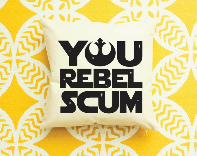 Star Wars Rebel Scum Pillow - Father's Day Gift, Star Wars Gift, Star Wars Funny Gift, Stormtrooper Decor, Stormtrooper Gift