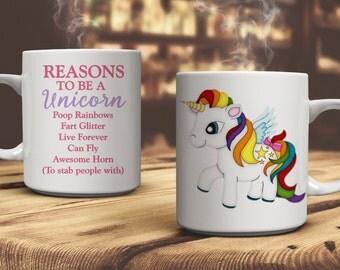 Reasons To Be A Unicorn. Unicorn Gift. Ceramic Mug Gift. Coffee Cup. Tea Drinkers Gift. Coffee Lovers Gift. Unicorn mug. Unicorn gift
