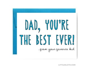 Funny Fathers Day card - dad you're the best ever from your favorite kid blue greeting card a2 Little Sloth silly fun papa
