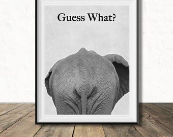 Guess What? Elephant Butt, Digital Printable, Funny joke Print, Guess What Chicken Butt, Safari Animal, African Animal, Instant Download
