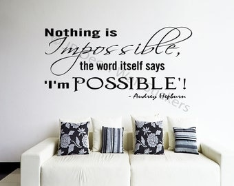 Nothing is Impossible Wall art Sticker Audrey Hepburn Inspiration quote decal removable wall art 01