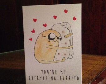 Jake Adventure Time inspired 'You're my everything burrito' card.