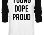 Lana Del Rey Graphic Shirt, Young Dope Proud Shirt, Lana Del Rey Lyrics, American Shirt, Lana Del Rey Inspired Shirt, Baseball Shirt