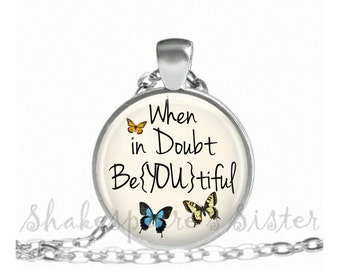 Be-YOU-tiful - Inspirational Necklace - Affirmation Jewelry - Butterfly Necklace