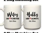 Bride and Groom Matching Mugs Wifey Hubby Est Wedding Gift Husband and Wife Anniversary Gift 15 oz Coffee Tea Mug Dishwasher Microwave Safe