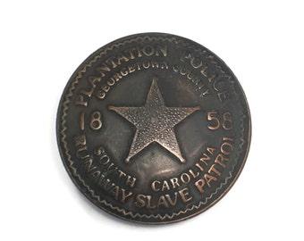 Plantation Police Badge, Runaway Slave Patrol, South Carolina, Brooch, Pin, History