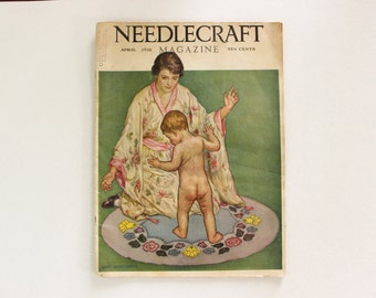 COMPLETE · Needlecraft Magazine April 1928 · Antique Vintage Sewing Crochet Home Decor Embroidery Fashion Plate