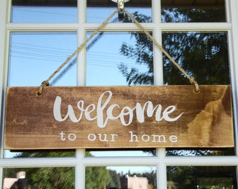 "Custom rustic ""Welcome to our home"" rope distressed wooden hanging wall/door sign, wall hanging 20"" x 5.5"" - Create own colors"