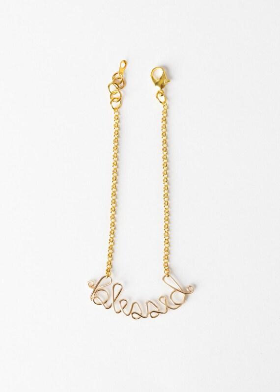 Blessed Bracelet - Gold Blessed Bracelet - Wire Word Jewelry – Blessed Jewelry - Christian Jewelry – Christian Bracelet - Confirmation Gift