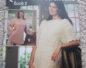 Knit Pattern Book - Quick Knit Sweaters Book 2 - Sizes Small to Large - Leisure Arts #2700 - Vintage 1995