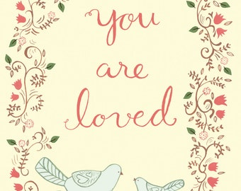 You are loved a4 art print, nursery, Inspiring Quote, print for baby, baby shower gift, gift for children, child, Inspiration, valentine