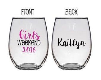 Girls Weekend, Girls Getaway, Customizable Wine Glasses, Personalized Wine Glasses