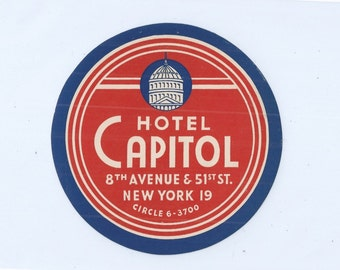 HOTEL CAPITOL 8th Avenue & 51st Street, New York Hotel Luggage Label - Unused with Original Gum Back