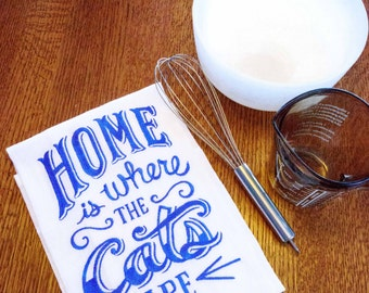 Home Is Where The Cat(s) Are embroidered floursack teatowel/ hand towel