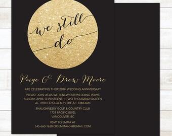 We still do invite etsy vow renewal invitation black gold vow renewal invitation gold glitter wedding renewal invitation stopboris Images