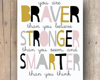 Kids Room Decor, Winnie The Pooh Quote, Pooh Nursery Printable Art, Braver Than You Believe, Digital Print, Inspirational Quote For Kids