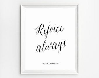 Christian signs, Rejoice, Bible verse calligraphy 1 Thessalonians 5, Rejoice Always, Religious quotes, Scripture gifts