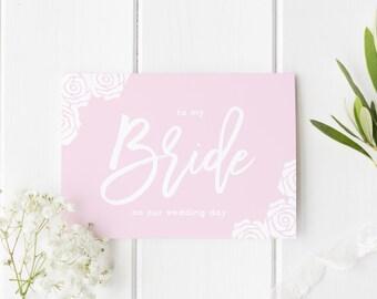 To My Bride On Our Wedding Day, Bride Wedding Day Card, Pretty Rose Wedding, Floral Wedding Card, Card For Bride Wedding Day, To My Bride