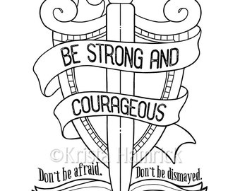 Be Strong and Courageous   coloring page  8.5X11  Bible journaling tip-in  6X8