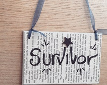 Wooden Sign- Wooden Plaque- Life Quotes- Inspirational Quotes- Survivor- House Warming