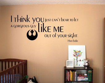 Han Solo Star Wars quote- wall decal- rebel symbol